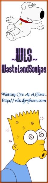 WasteLandSouljas - Fighting till the end...